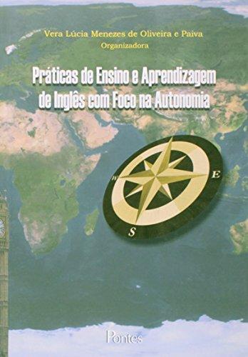 Práticas de Ensino e Aprendizagem de Inglês com Foco na Autonomia