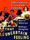 That Uncertain Feeling - Merle Oberon, Melvyn Douglas, A Delightful Screwball Comedy