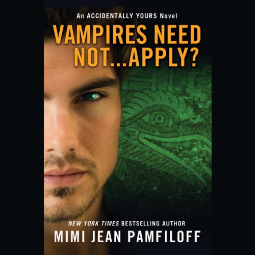 Vampires Need Not...Apply? audiobook cover art