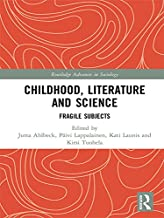 Childhood, Literature and Science: Fragile Subjects (Routledge Advances in Sociology)