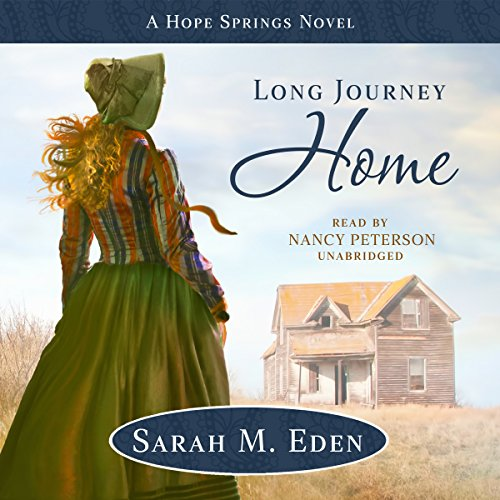 Long Journey Home                   De :                                                                                                                                 Sarah M. Eden                               Lu par :                                                                                                                                 Nancy Peterson                      Durée : 12 h et 31 min     Pas de notations     Global 0,0
