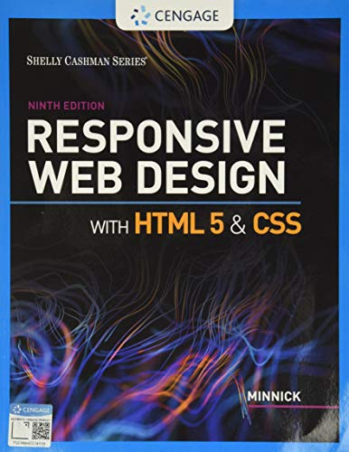 Compare Textbook Prices for Responsive Web Design with HTML 5 & CSS MindTap Course List 9 Edition ISBN 9780357423837 by Minnick, Jessica