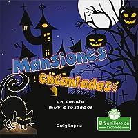 Mansiones encantadas: Un Cuento Muy Asustador (Leo Y Rimo)