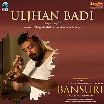 """Uljhan Badi (From """"Bansuri"""")"""