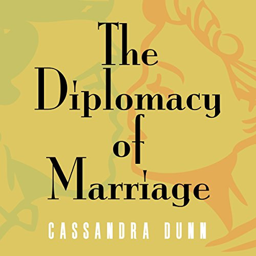 The Diplomacy of Marriage audiobook cover art
