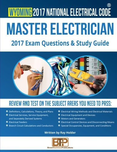 Wyoming 2017 Master Electrician Study Guide