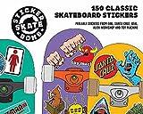 Stickerbomb Skate: 150 Classic Skateboard Stickers