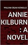 Annie Kilburn : a Novel (English Edition)