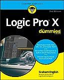 Logic Pro X For Dummies (For Dummies (Computer/Tech))