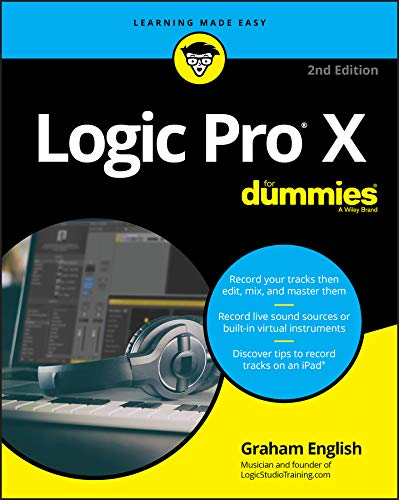 Image OfLogic Pro X For Dummies (For Dummies (Computer/Tech)) (English Edition)
