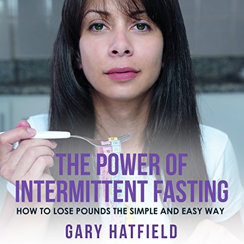 The Power of Intermittent Fasting audiobook cover art