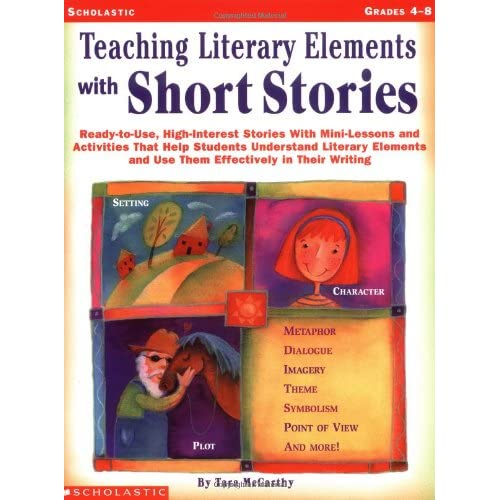 Teaching Literary Elements With Short Stories