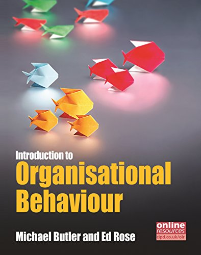 Introduction to Organisational Behaviour (Cipd Publications)