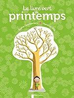 Le Livre vert du printemps de Sophie Coucharrière