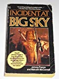 Incident At Big Sky