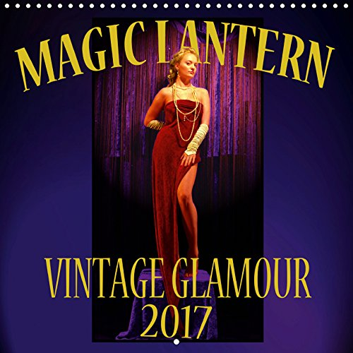 Magic Lantern Vintage Glamour 2019 (Wall Calendar 2019 300 × 300 mm Square): Vintage-style glamour and pin-up photography (Monthly calendar, 14 pages )