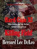 Hard Case 11: Killing Field (John Harding)