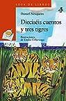 Dieciséis cuentos y tres tigres  - Sopa de Libros)