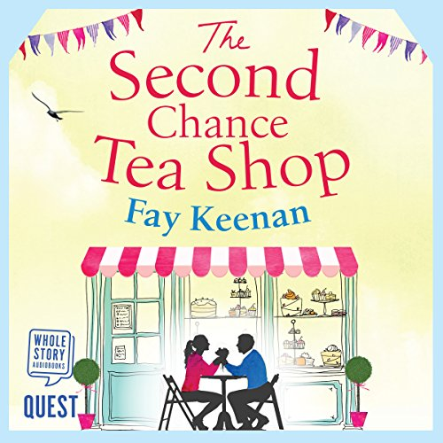 The Second Chance Tea Shop audiobook cover art