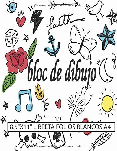 """bloc de dibujo libreta folios blancos A4 8.5""""x11"""": Cuaderno para dibujar, escribir, pintar, dibujar o garabatear, escribir, pintar, dibujar o garabatear, diseños de tatuajes gráfico 120 páginas"""