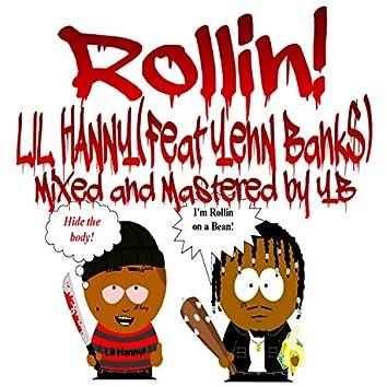 Rollin'! (feat. Yenn Bank$)