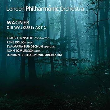 Wagner: Die Walküre, WWV 86B, Act I (Live)
