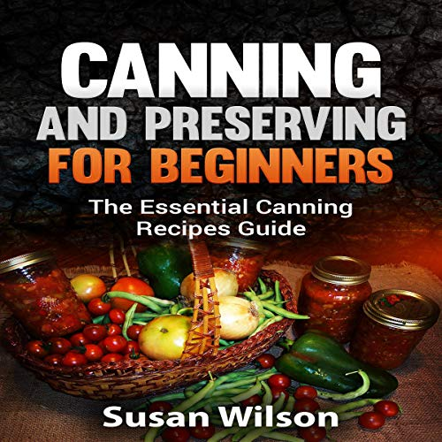 Canning and Preserving for Beginners cover art