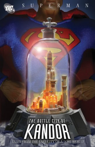Superman: The Bottle City of Kandor