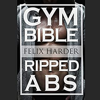 Abs Bible: 37 Six-Pack Secrets for Weight Loss and Ripped Abs cover art