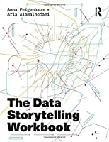 The Data Storytelling Workbook Front Cover