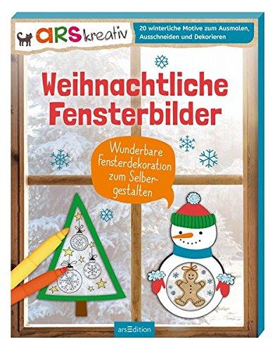 Weihnachtliche Fensterbilder: Wunderbare Fensterdekoration zum Selbergestalten