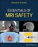 Essentials of MRI Safety (English Edition)
