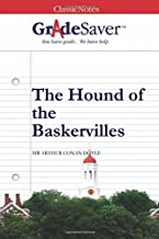 GradeSaver (TM) ClassicNotes: The Hound of the Baskervilles
