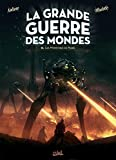 La Grande Guerre des mondes T03 - Les Monstres de Mars