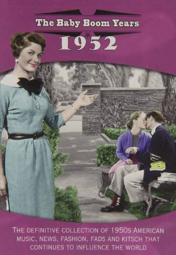 Baby Boom Years: 1952