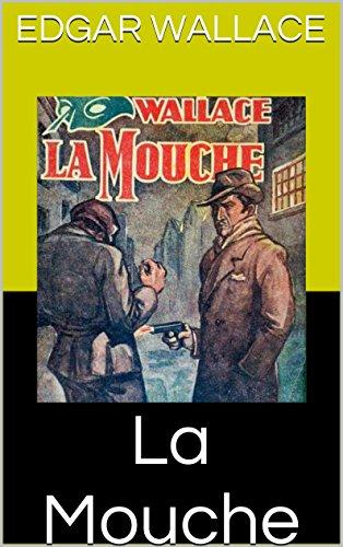 La Mouche (French Edition)