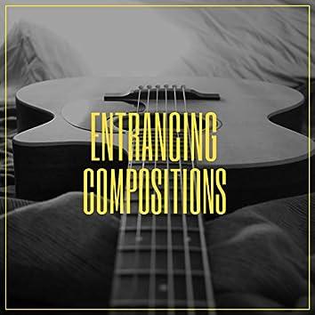 Entrancing Compositions