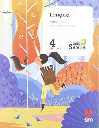 Lengua. 4 Primaria. Mas Savia. Madrid
