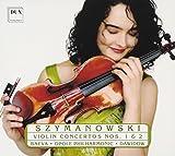 Karol Szymanowski: Violinkonzerte Nr. 1 & Nr. 2