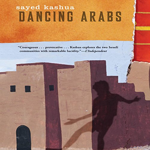 Dancing Arabs audiobook cover art