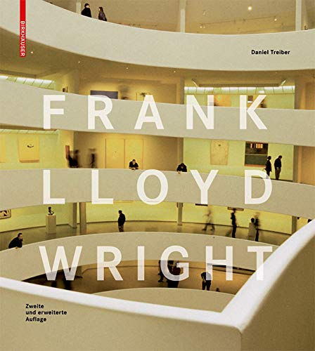 Frank Lloyd Wright: Second, revised edition