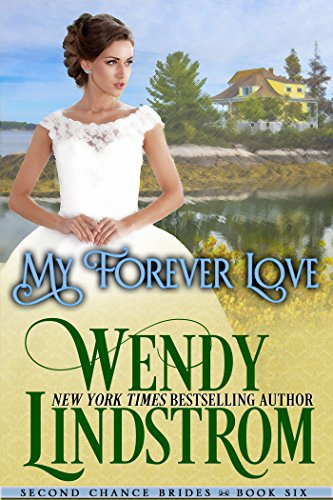 My Forever Love: A Sweet & Clean Historical Romance (Second Chance Brides Book 7) (English Edition)