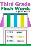 Third Grade Flash Words (Dolch List Flash Words Book 5)