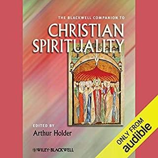 The Blackwell Companion to Christian Spirituality audiobook cover art