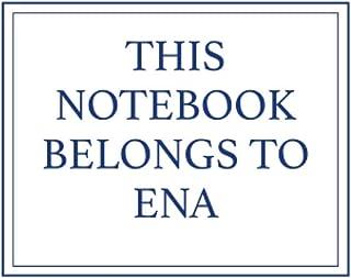 This Notebook Belongs to Ena