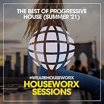 The Best Of Progressive House (Summer '21)