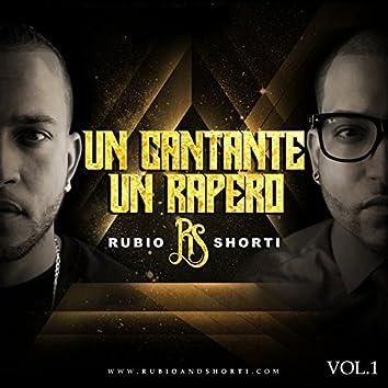 Un Cantante Y Un Rapero, Vol. 1