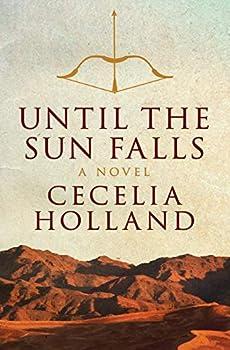 Until the Sun Falls  A Novel