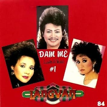 Lien Khuc Dam Me 1