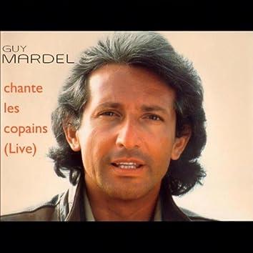 Guy Mardel chante les copains (Live au Chorus Café) (Best of vol. 3)
